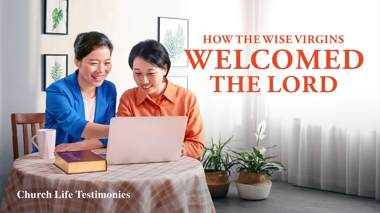 "2020 Christian Testimony Video | ""How the Wise Virgins Welcomed the Lord"""