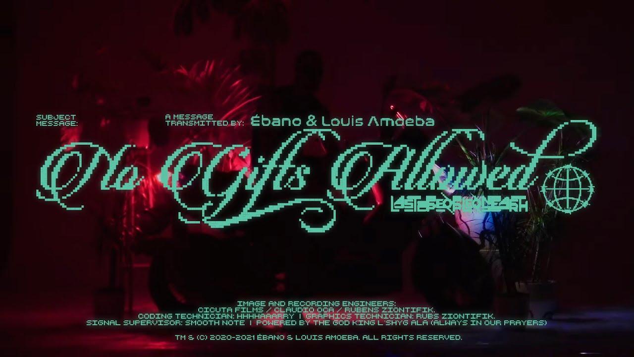 Download Ébano, Louis Amoeba - NO GIFTS ALLOWED