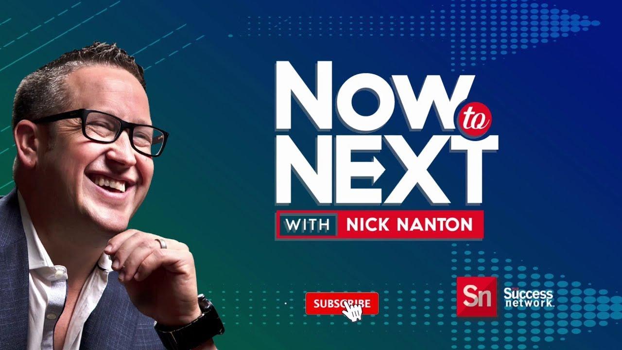 Now to Next with Nick Nanton Feat. Lisa Nichols
