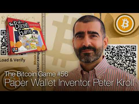 The Bitcoin Game #56: Paper Wallet Inventor Peter Kroll
