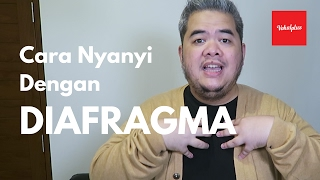 Cara Nyanyi Dari Diafragma