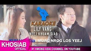 Neej Khuam Siab - Lily Vang | Karaoke W/Melody