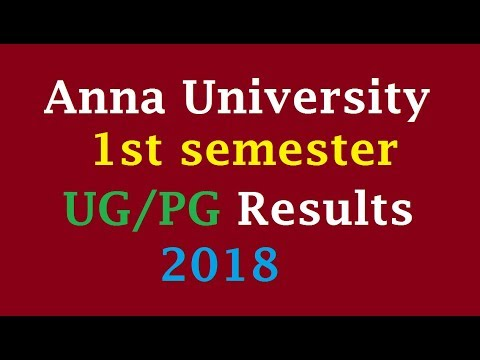 Anna University 1st semester UG/PG Results 2018 | aucoe.annauniv.edu Mp3