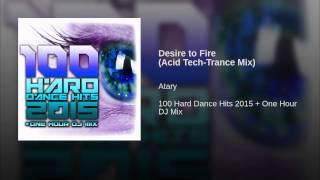 Desire to Fire (Acid Tech-Trance Mix)