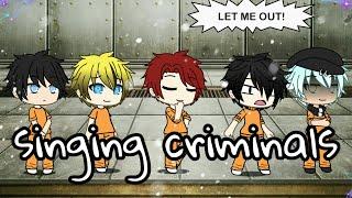 singing criminal /skit/ (Gachalife)