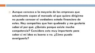Cómo puedo averiguar el estado financiero de mi futura competencia    Jaime Bedia