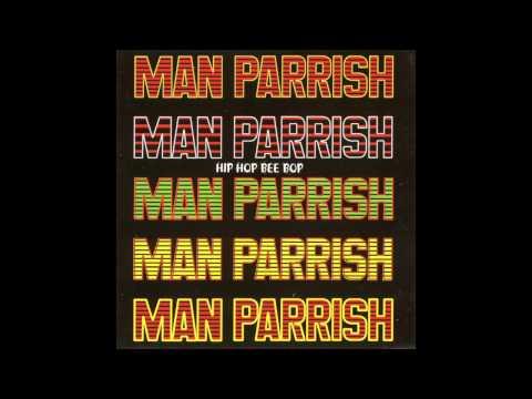 Man Parrish - Hip Hop, Be Bop (Don't Stop)