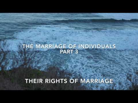 The Marriage of Individuals part 3