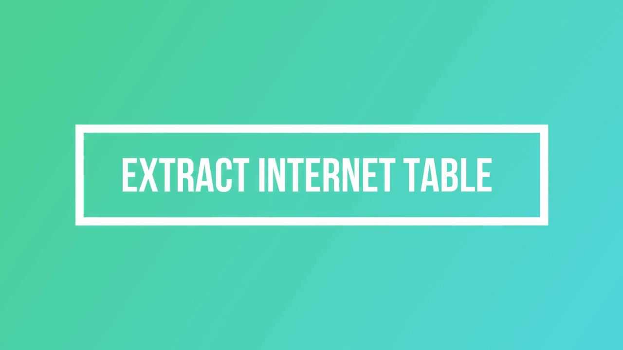 RPA - AutomationAnywhere - Extract Internet Table