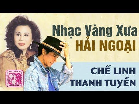 TUYỆT ĐỈNH SONG CA BOLERO HẢI NGOẠI XƯA CHẾ LINH FT THANH TUYỀN | CẶP ĐÔI SONG CA NGÀN NĂM CÓ MỘT