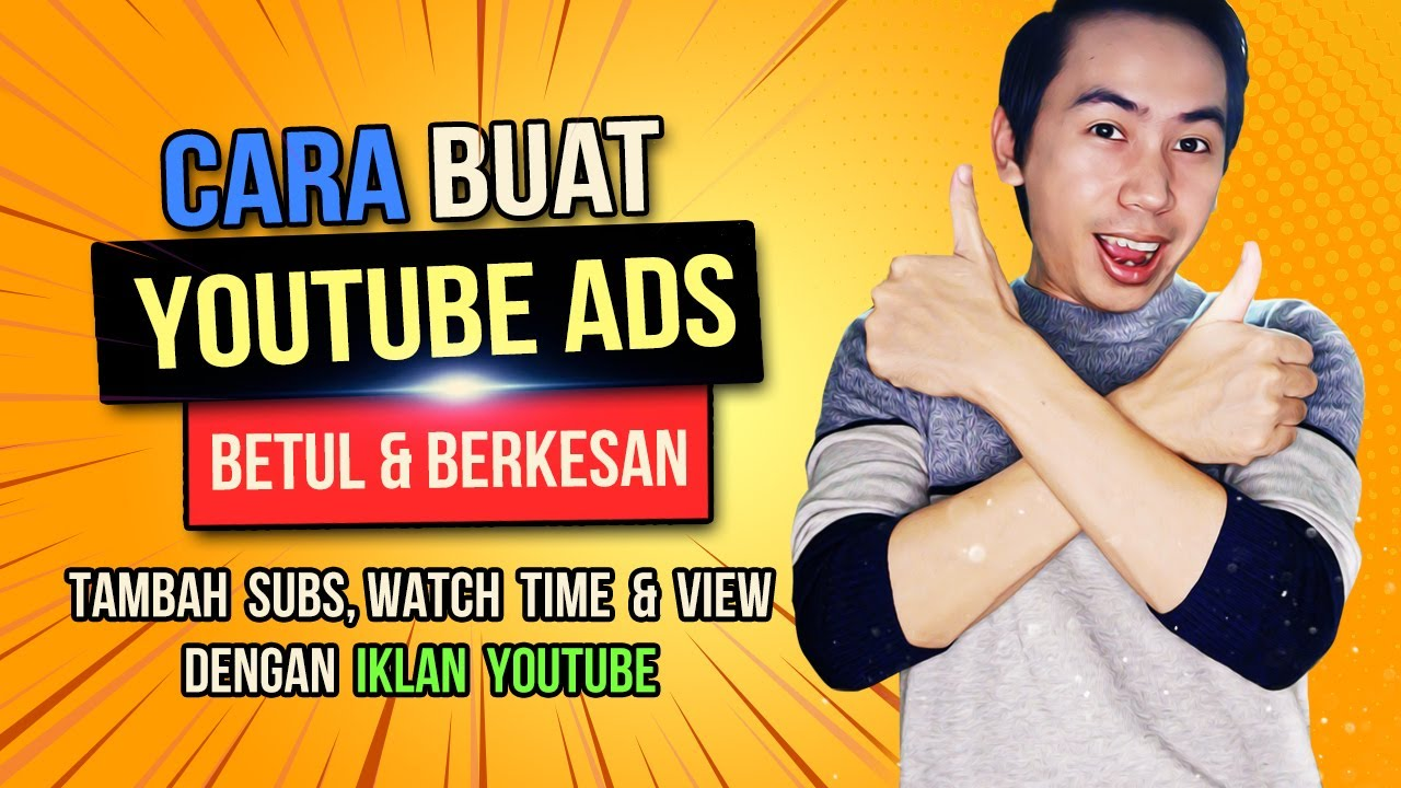 Cara Membuat Youtube Ads Cara Setting Iklan Youtube Youtube