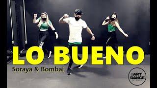 LO BUENO - Soraya & Bombai - Zumba 2020 - Cumbiaton l Coreografia l CIa Art Dance