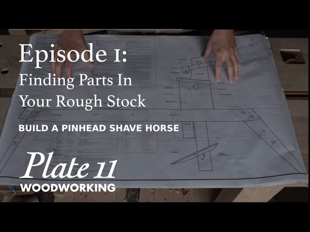 Now Showing: Build A Pinhead Shave Horse - Episode 1