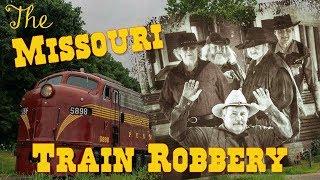 The Missouri Train Robbery