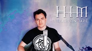 HIM - Tears On Tape - Cover by Andrey Zubekhin (+ Chords)