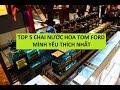 TOP 5 CHAI NƯỚC HOA TOM FORD MÀ MÌNH YÊU THÍCH NHẤT