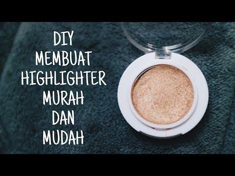 diy-/-tutorial-highlighter-makeup-murah-dan-mudah-//-cara-membuat-highlight-makeup-di-rumah