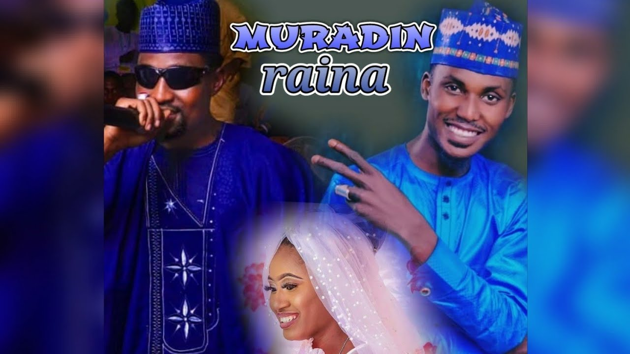 Download nura m inuwa Isah ayagi MURADIN RAI akaro na biyu sabuwar waka2021_hausa 9ja tv