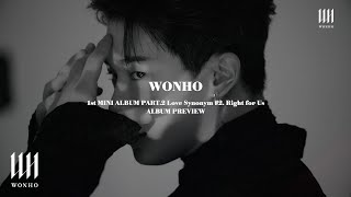 WONHO 원호 'LOVE SYNONYM #2. Right for Us' Album Preview