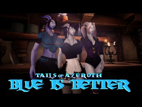 Tails Of Azeroth - Blue Is Better