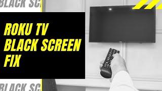 Roku TV Black Scŗeen Fix - Try This!