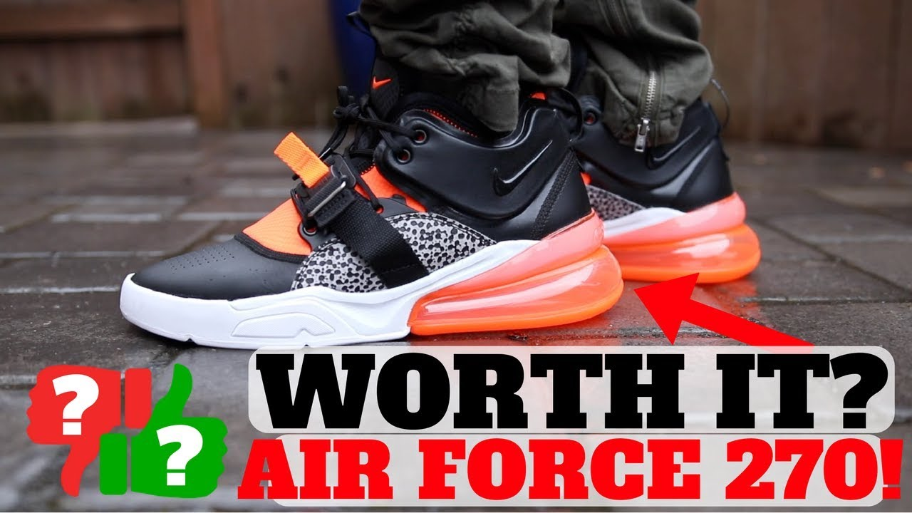 4c2ab54736 After Wearing: NIKE AIR FORCE 270 Worth Buying? - YouTube