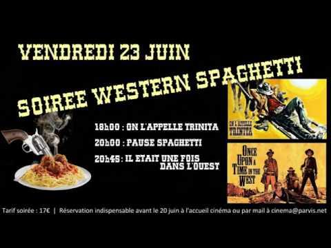 Soirée Western Spaghettis au Cinéma Parvis Méridien