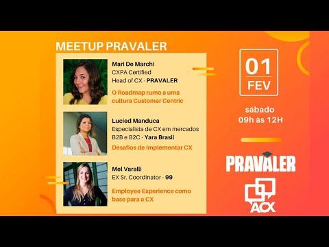 Meet up Amigos do CX no PRAVALER