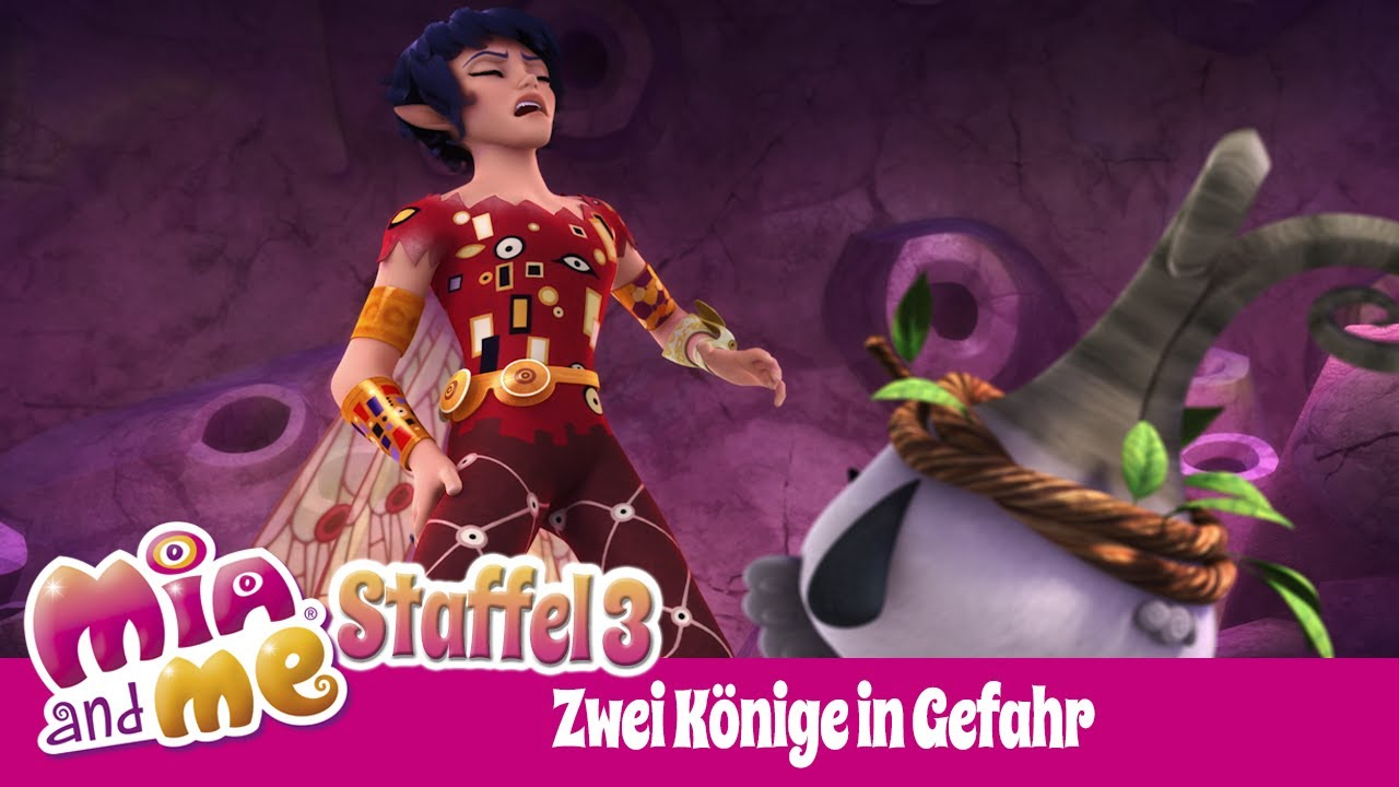 Zwei Könige in Gefahr Mia and me Staffel 3