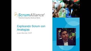 Explicando Scrum con analogías con Juan Banda, CST de Scrum Alliance thumbnail