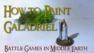 How to Paint Galadriel - Battle Games in Middle Earth - GW Warhammer