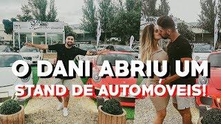 O DANI ABRIU UM STAND DE AUTOMÓVEIS!!! // LILIANA FILIPA