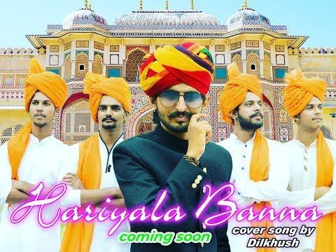"""Hariyala Banna"" | Rajsthani Folk song.| Dilkhush sharma | Unplugged Cover song"