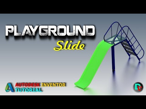 Autodesk Inventor Tutorial : Playground Slide