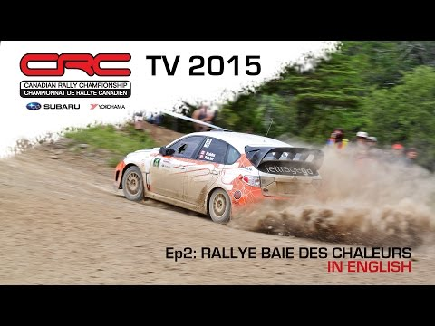 CRC TV 2015: Rallye Baie des Chaleurs  ENGLISH