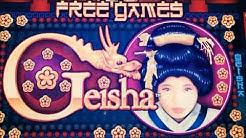 ★That's why I love Geisha !☆GEISHA (Aristocrat) Slot (25 c Denom)★$175 Free Play Live☆彡San Manuel  栗
