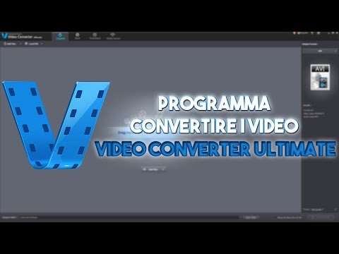 PROGRAMMA per CONVERTIRE i VIDEO COMPLETO - Video Converter Ultimate