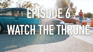 Street Racing Made Safe Top 10 List... Episode 6 (Watch The Throne)