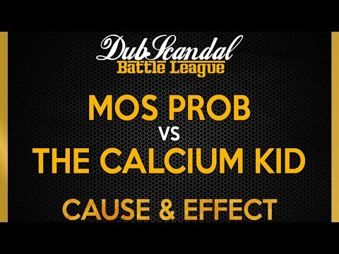 MOS PROB VS THE CALCIUM KID | DubScandal Rap Battle