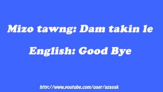 How to say Good Bye in Mizo language