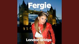 London Bridge (Explicit)