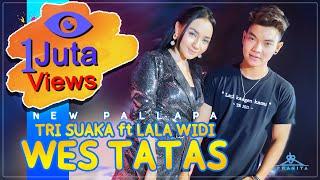 New Pallapa Official Tri Suaka Feat Lala Widi l Wes Tatas l Album Terkoplo 2021