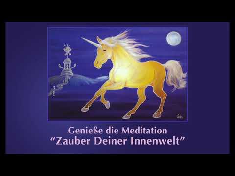 """Meditation """"Zauber Deiner Innenwelt"""" von Sonja Ariel von Staden"""