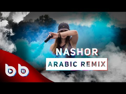 Arabic Remix - Nashor ( Burak Balkan & Sözer Sepetci Remix ) #ArabicVocalRemix