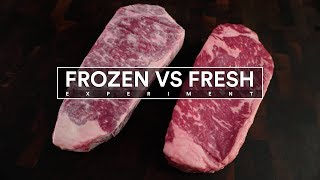 Steak Experiment - FROZEN Steak vs FRESH Steak - Which is BEST?