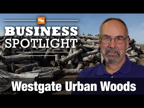 Sawmill Business Spotlight - Westgate Urban Woods