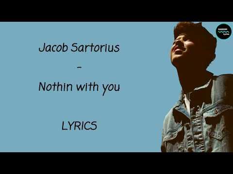 Jacob Sartorius - Nothin with you Lyrics