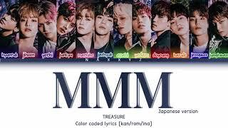 Download TREASURE - MMM (japan ver.) COLOR CODED LYRICS [KAN/ROM/INA]