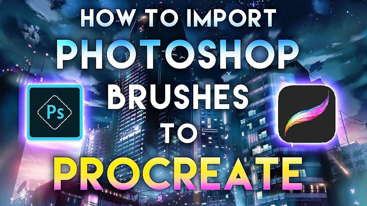 How to Import Photoshop Brushes to Procreate 5