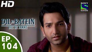 Dil Ki Baatein Dil Hi Jaane - दिल की बातें दिल ही जाने - Episode 104 - 24th August, 2015